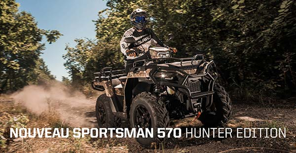Nouveau Sportsman 570 Hunter Edition